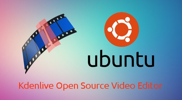 Install And Configure Kdenlive Video Editor On Ubuntu 16