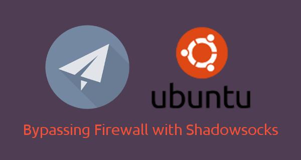 Easy! Compile and Install Shadowsocks-libev on Ubuntu 16 04