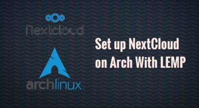 arch linux nextcloud server lemp
