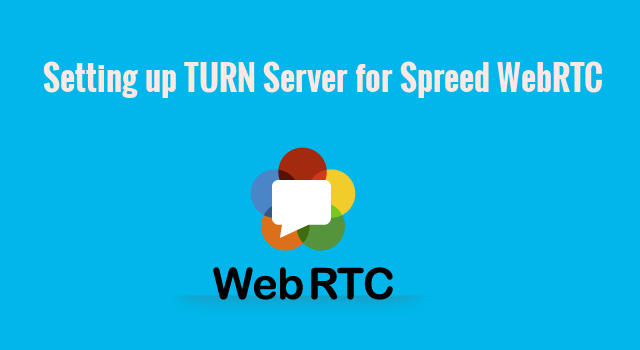 How to Set up Coturn TURN Server for Spreed WebRTC - LinuxBabe