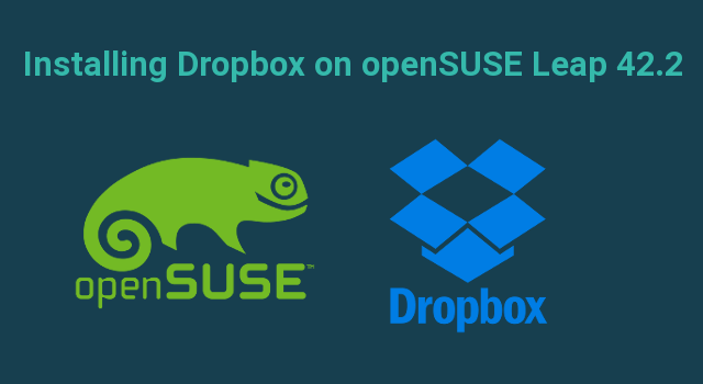 How to Install Dropbox on openSUSE Leap 42 2 - LinuxBabe