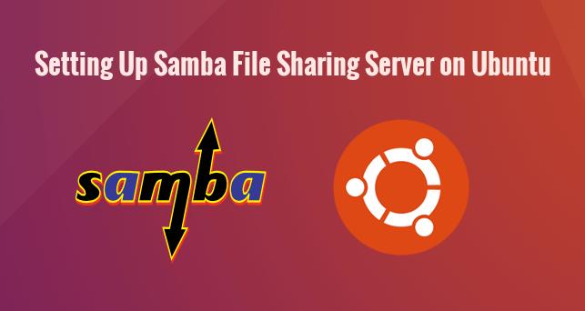 How to Install and Configure Samba Server on Ubuntu 16 04