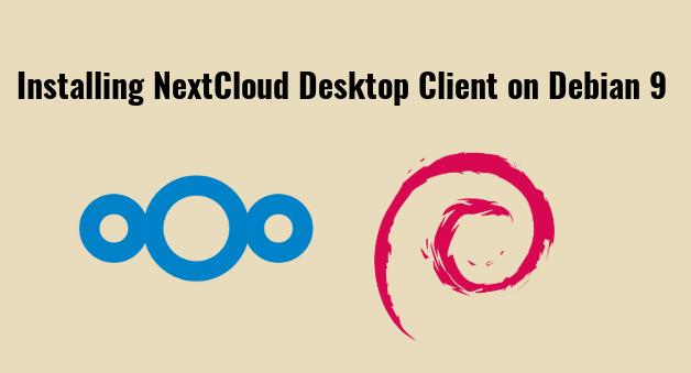 How to Install NextCloud Desktop Client on Debian 9 Stretch