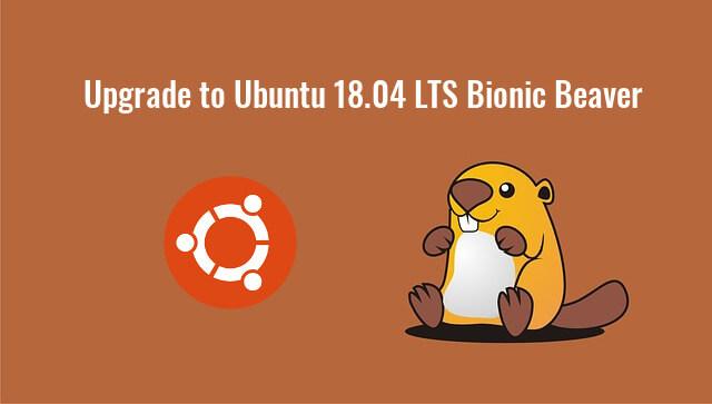 2 Ways to Upgrade From Ubuntu 16 04/17 10 To Ubuntu 18 04 (Graphical