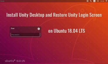 install unity desktop on ubuntu 18.04 LTS