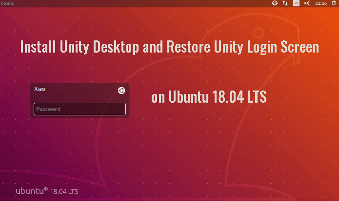 Why and How to Install Unity 7 Desktop on Ubuntu 18 04 LTS