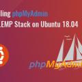 installing phpmyadmin with lemp stack on ubuntu 18.04
