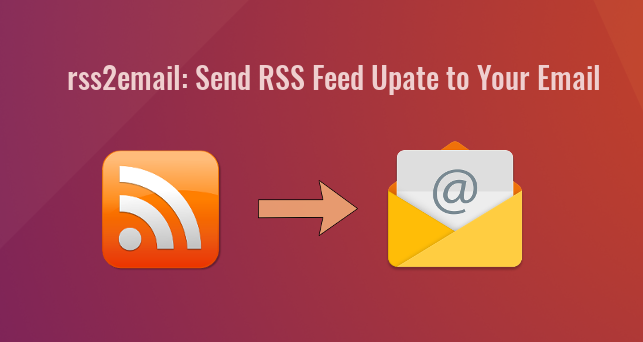 How to Install and Use rss2email on Ubuntu 18 04 - LinuxBabe