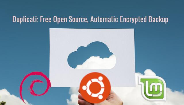 Use Duplicati to Backup Debian, Ubuntu, Linux Mint Desktop