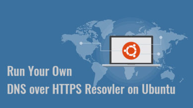DNS over HTTPS (DoH) Resolver on Ubuntu with DNSdist