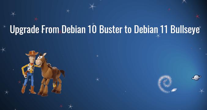Upgrade Debian 10 Buster to Debian 11 Bullseye From Command Line