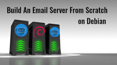 Build An Email Server From Scratch on Debian