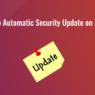 Set Up Automatic Security Update on ubuntu
