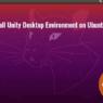 install-unity-7-desktop-ubuntu-20.04-focal-fossa
